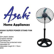 Asahi Home Appliances SUPER POWER STAND FAN 16 inches ORIGINAL BRAN NEW Slim plastic blades 3-speed settings Oscillating fan Thermal fuse protected motor Adjustable tilt Adjustable height 91-119cm 60W stand fan stand fan stand fan stand fan stand fan stand fan