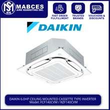 Daikin 6HP Ceiling Cassette With Standard Decorative Panel (White) Inverter Aircon